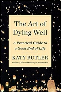 art of dying well katy butler